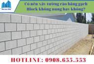 Có nên xây tường rào bằng gạch Block không nung?